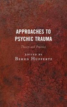 Cover of the book Approaches to Psychic Trauma